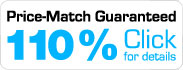 110% Price Match Guaranteed